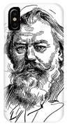 Johannes Brahms 1833-1897 IPhone Case