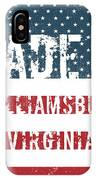 Made In Williamsburg, Virginia IPhone Case