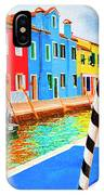 Burano Anisland Of Multi Colored Homes On Canals North Of Venice Italy IPhone Case