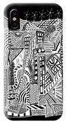 A City 2...   -  Une Ville 2... IPhone Case