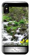 A Splendid Day On Logging Creek IPhone Case