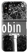 Ro - A Street Sign Named Robin IPhone Case