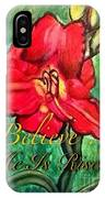 A Symbol Of Hope In The Resurrection IPhone Case