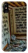 Abandoned House, Full Of Hope IPhone Case
