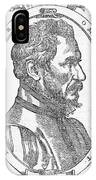 Ambroise Pare, French Surgeon, 1561 IPhone Case