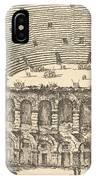 Amphitheater Of Verona IPhone Case