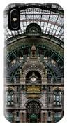 Antwerp Train Terminal IPhone Case