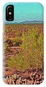 Arizona Desert Nice Place For A Walk IPhone Case