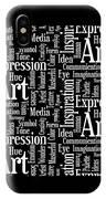Art Idea Inspiration IPhone Case