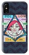 Follow Your Own Inner Compas IPhone Case
