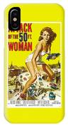 Attack Of The 50 Ft. Woman Poster IPhone Case