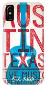 Austin Poster - Texas - Live Music IPhone Case