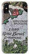 Badger Rose Bowl Win 1999 IPhone Case