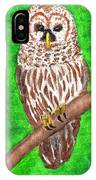 Barred Owl 08-18-2015 IPhone Case
