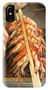 Bbq Fresh Grilled Prawns In Kep Market Cambodia IPhone Case