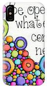 Be Open IPhone Case