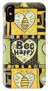 Bee Happy IPhone Case