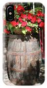Begonias In The Barrel IPhone Case