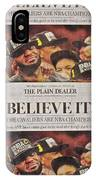 Believe It IPhone Case