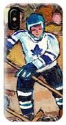 Bell Center Hockey Art Goalie Carey Price Makes A Save Original 6 Teams Habs Vs Leafs Carole Spandau IPhone Case