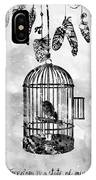 Bird In A Cage-black IPhone Case