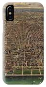 Birds Eye View Of Chicago 1916 IPhone Case