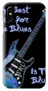 Blues Is The Cure IPhone Case
