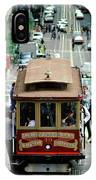 Busy Day On The California Street Cable Car Incline IPhone Case