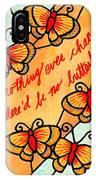 Buterflywhispers2 IPhone Case