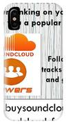 Buy Soundcloud Followers For Audience Attention- Buysoundcloudlikes IPhone Case