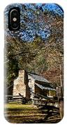 Cades Cove Early Settler Cabin  IPhone Case