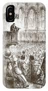 Calvin Preaching His Farewell Sermon In Expectation Of Banishment IPhone Case