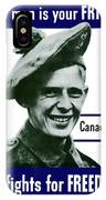 Canadian This Man Is Your Friend IPhone Case