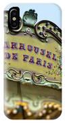 Carrousel De Paris IPhone Case