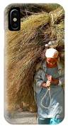 Carrying The Hay IPhone Case