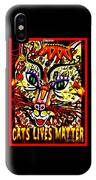 Cats Lives Matter IPhone Case