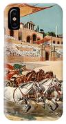 Chariot Races To Byzantium IPhone Case