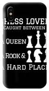 Chess Lover Between A Queen Rook Hard Place Chess Pieces IPhone Case