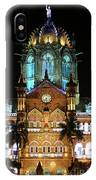 Chhatrapati Shivaji Terminus Formerly Victoria Terminus In Mumbai-3 IPhone Case