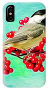 Chickadee And Winterberry IPhone Case