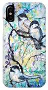 Chickadees IPhone Case