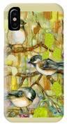 Chickadees Three IPhone Case
