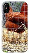 Chicken In The Straw IPhone Case