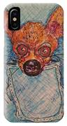 Chihuahua In A Pocket IPhone Case