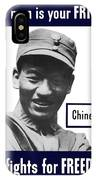 Chinese - This Man Is Your Friend - Ww2 IPhone Case