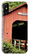 Chitwood Covered Bridge IPhone Case