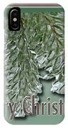 Christmas Arborvitae In Ice IPhone Case