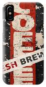 Coffee Fresh Brewed IPhone Case