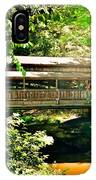 Covered Bridge At Lanterman's Mill IPhone Case