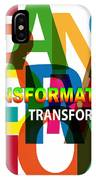 Creative Title - Transformation IPhone Case